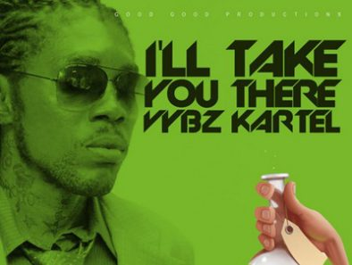 VYBZ KARTEL I'LL TAKE YOU THERE CURE PAIN RIDDIM GOOD GOOD PRODUCTIONS